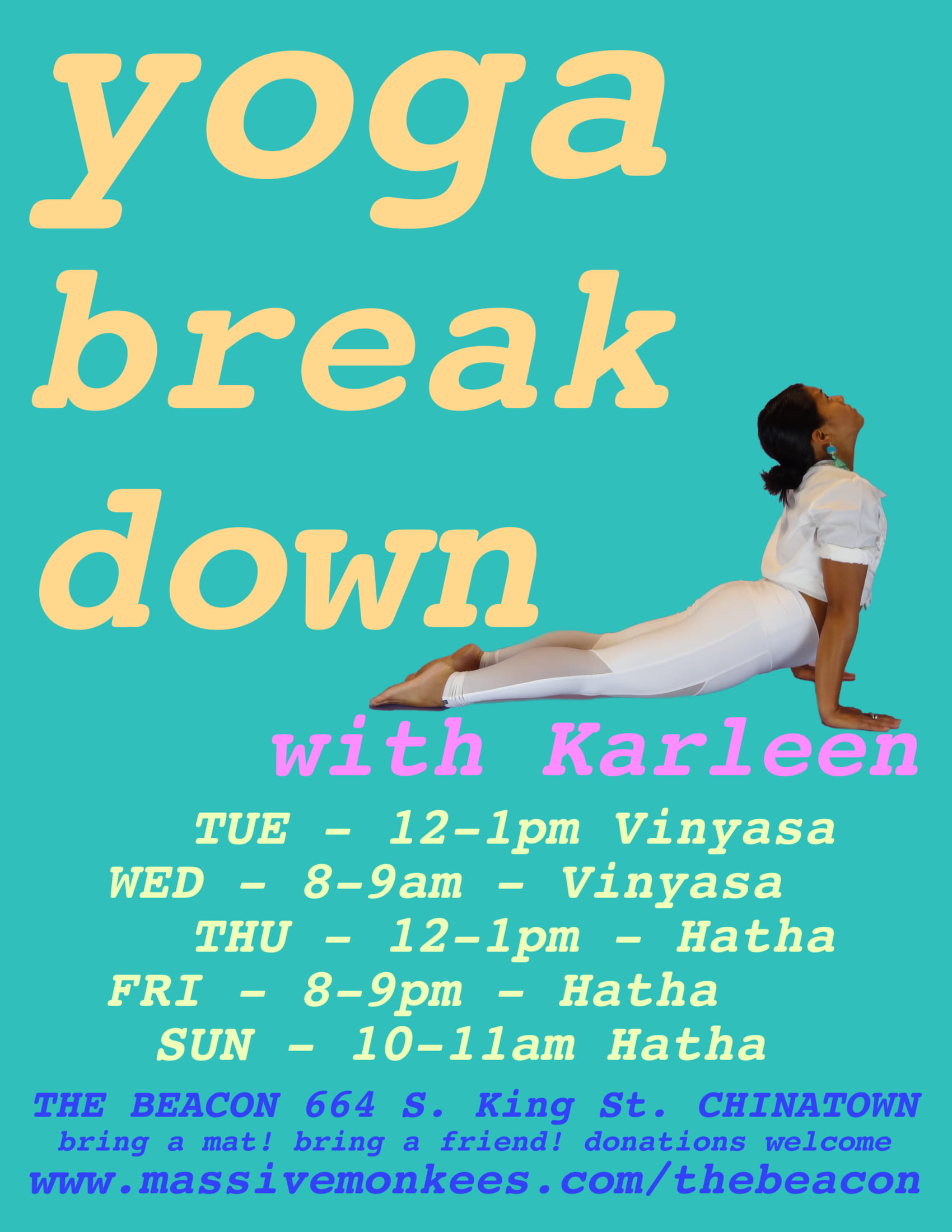 "11-12PM ""Yoga Break Down""  w/ Karleen"
